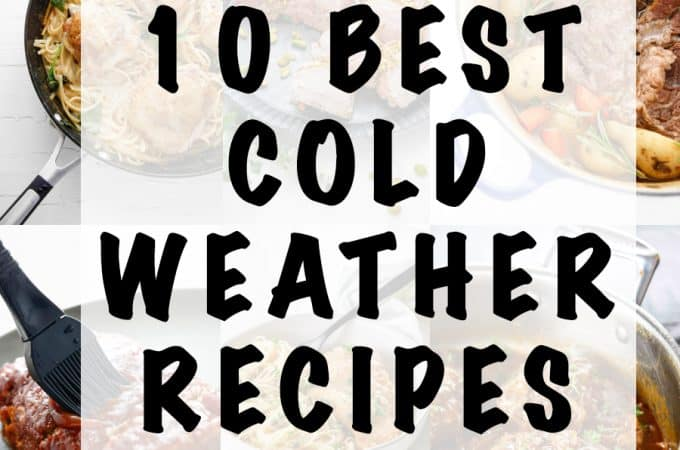 10 Favorite Foods for Cold Weather